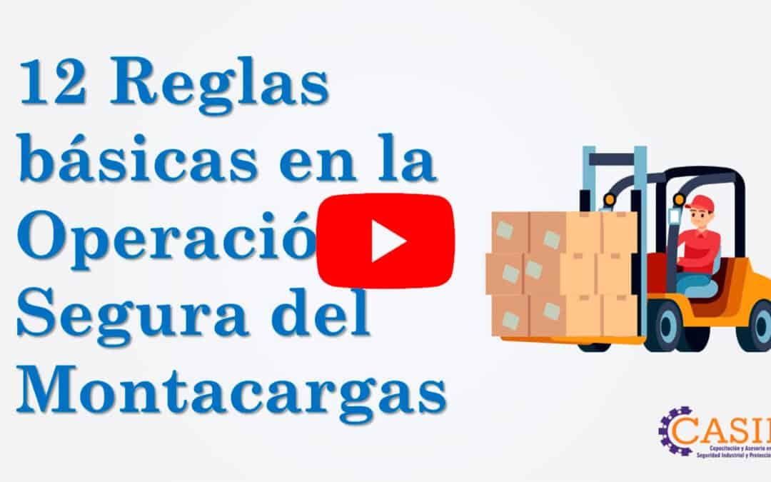 Reglas Básicas en la Operación Segura de Montacargas